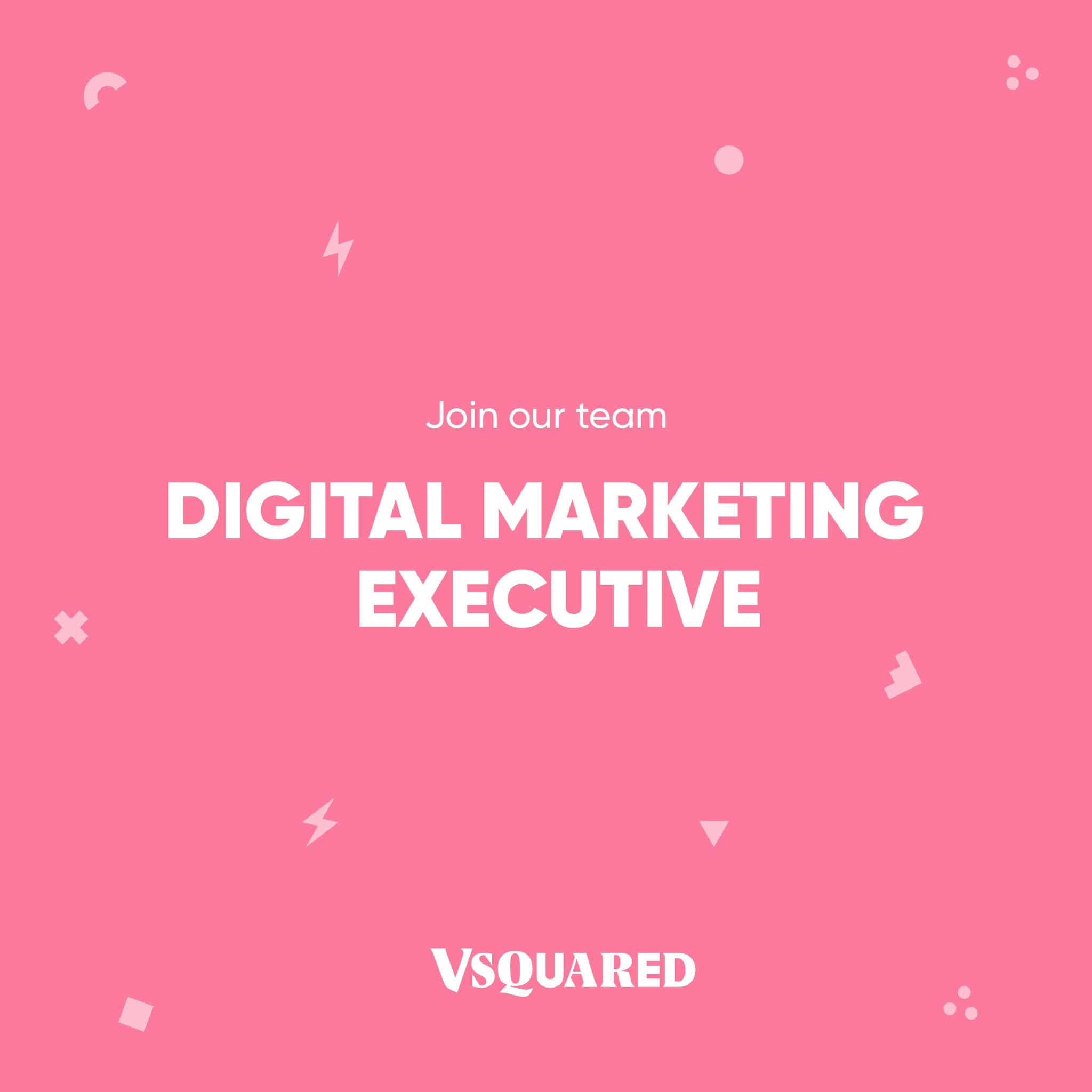 VSQUARED Digital Marketing Executive